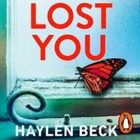 Lost You - Haylen Beck - audiobook