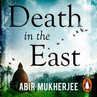 Death in the East - Abir Mukherjee - audiobook