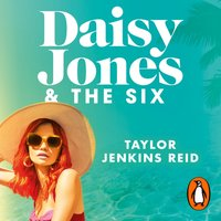 Daisy Jones and The Six - Taylor Jenkins Reid - audiobook