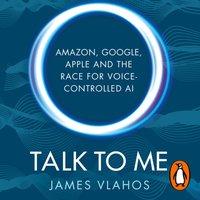 Talk to Me - James Vlahos - audiobook