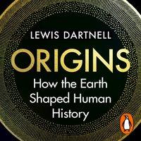 Origins - Lewis Dartnell - audiobook