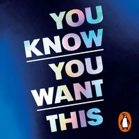 You Know You Want This - Kristen Roupenian - audiobook