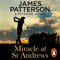 Miracle at St Andrews - James Patterson - audiobook