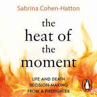 Heat of the Moment - Dr Sabrina Cohen-Hatton - audiobook