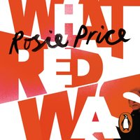 What Red Was - Rosie Price - audiobook