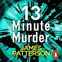 13-Minute Murder - James Patterson - audiobook
