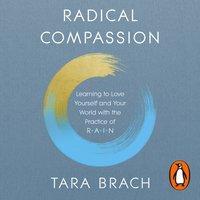 Radical Compassion - Tara Brach - audiobook