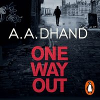 One Way Out - A. A. Dhand - audiobook