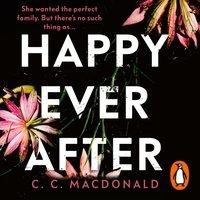 Happy Ever After - C. C. MacDonald - audiobook