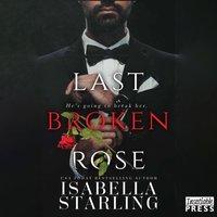 Last Broken Rose - Isabella Starling - audiobook