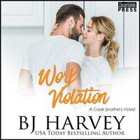 Work Violation - BJ Harvey - audiobook
