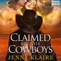 Claimed by the Cowboys - Jenny Klaire - audiobook