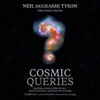 Cosmic Queries - Neil deGrasse Tyson - audiobook