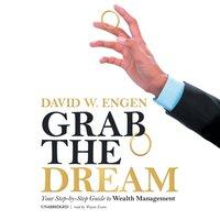 Grab the Dream - David W. Engen - audiobook