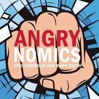 Angrynomics - Eric Lonergan - audiobook