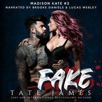 Fake - Tate James - audiobook