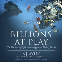 Billions at Play - NJ Ayuk - audiobook
