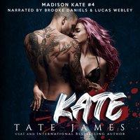 Kate - Tate James - audiobook