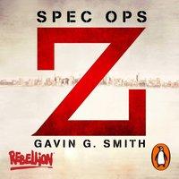Spec Ops Z - Gavin G. Smith - audiobook