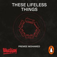 These Lifeless Things - Premee Mohamed - audiobook