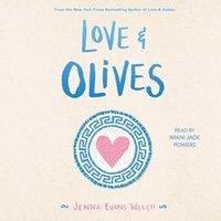 Love & Olives - Jenna Evans Welch - audiobook