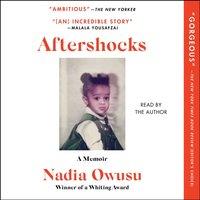 Aftershocks - Nadia Owusu - audiobook