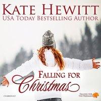 Falling for Christmas - Kate Hewitt - audiobook