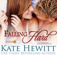 Falling Hard - Kate Hewitt - audiobook