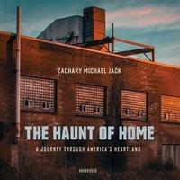 Haunt of Home - Zachary Michael Jack - audiobook