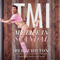 TMI - Perez Hilton - audiobook