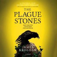 Plague Stones - James Brogden - audiobook