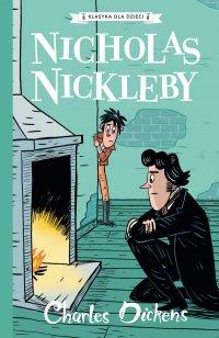 Klasyka dla dzieci. Charles Dickens. Tom 7. Nicholas Nickleby - Charles Dickens - ebook