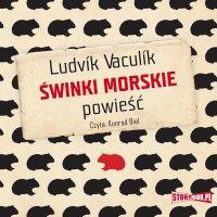 Świnki morskie - Ludvík Vaculík - audiobook