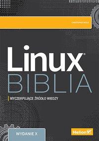 Linux. Biblia. Wydanie X - Christopher Negus - ebook