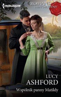 Wspólnik panny Matildy - Lucy Ashford - ebook