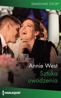 Sztuka uwodzenia - Annie West - ebook