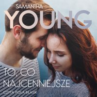 To, co najcenniejsze - Samantha Young - audiobook