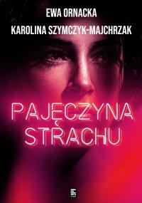 Pajęczyna strachu - Ewa Ornacka - ebook