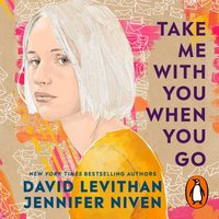 Take Me With You When You Go - David Levithan - audiobook