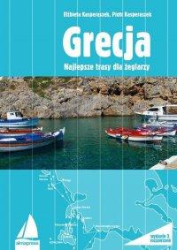 Grecja. Najlepsze trasy dla żeglarzy - Elżbieta Kasperaszek - ebook