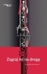 Zagraj mi na drogę - Iva Prochazkova - ebook