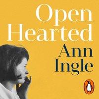 Openhearted - Ann Ingle - audiobook