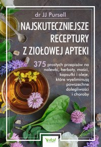 Najskuteczniejsze receptury z ziołowej apteki - dr JJ Pursell - ebook