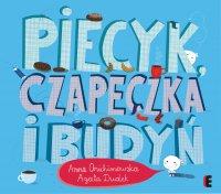Piecyk, czapeczka i budyń - Anna Onichimowska - ebook