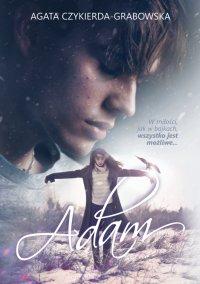 Adam - Agata Czykierda-Grabowska - ebook