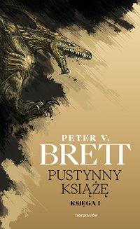 Pustynny książę. Księga 1 - Peter V. Brett - ebook