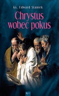 Chrystus wobec pokus - ks. Edward Staniek - audiobook