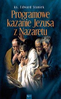 Programowe kazanie Jezusa z Nazaretu - ks. Edward Staniek - audiobook