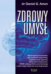 Zdrowy umysł - Daniel G. Amen - ebook