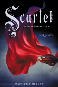 Scarlet. Saga Księżycowa. Tom 2 - Marissa Meyer - ebook